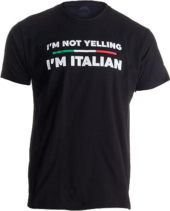 93910e554 I'm Not Yelling, I'm Italian | Funny Italy Joke Italia Loud. Roll over  image to ...