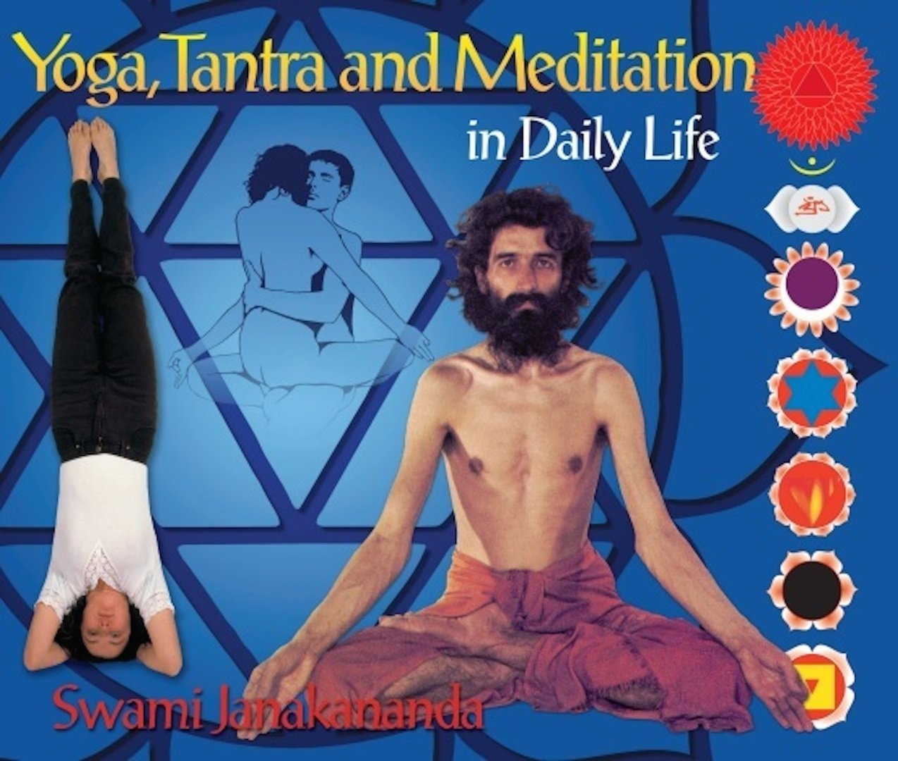 Yoga, Tantra and Meditation in Daily Life: Amazon.es: Swami ...
