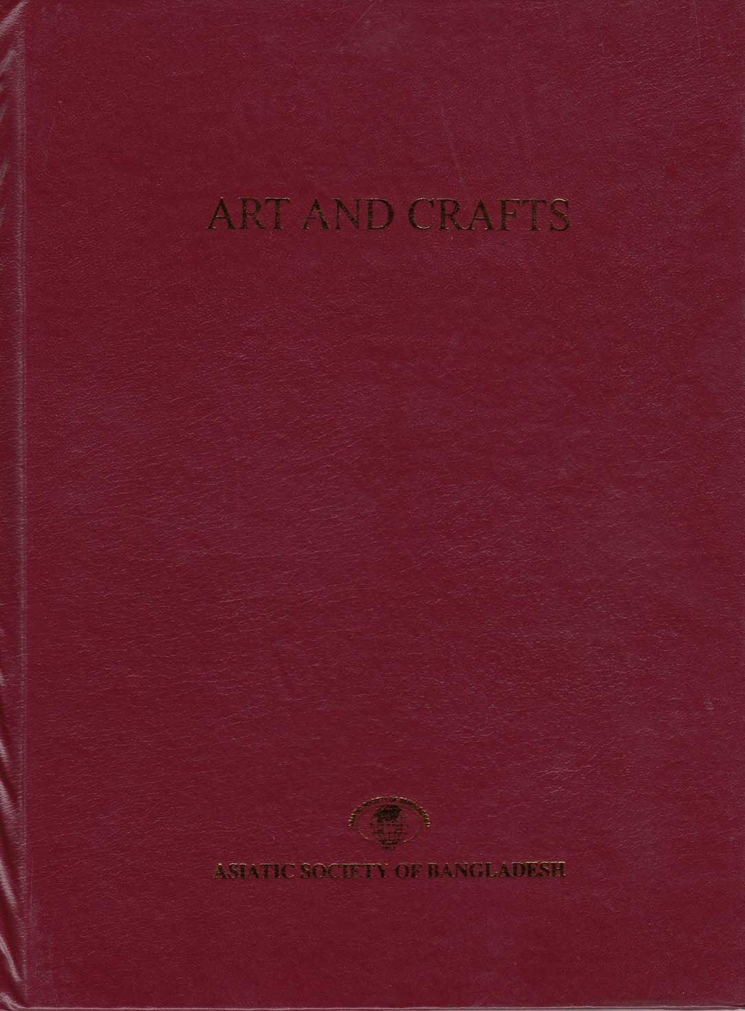 Cultural Survey of Bangladesh: Art and Crafts (Volume 8) pdf epub