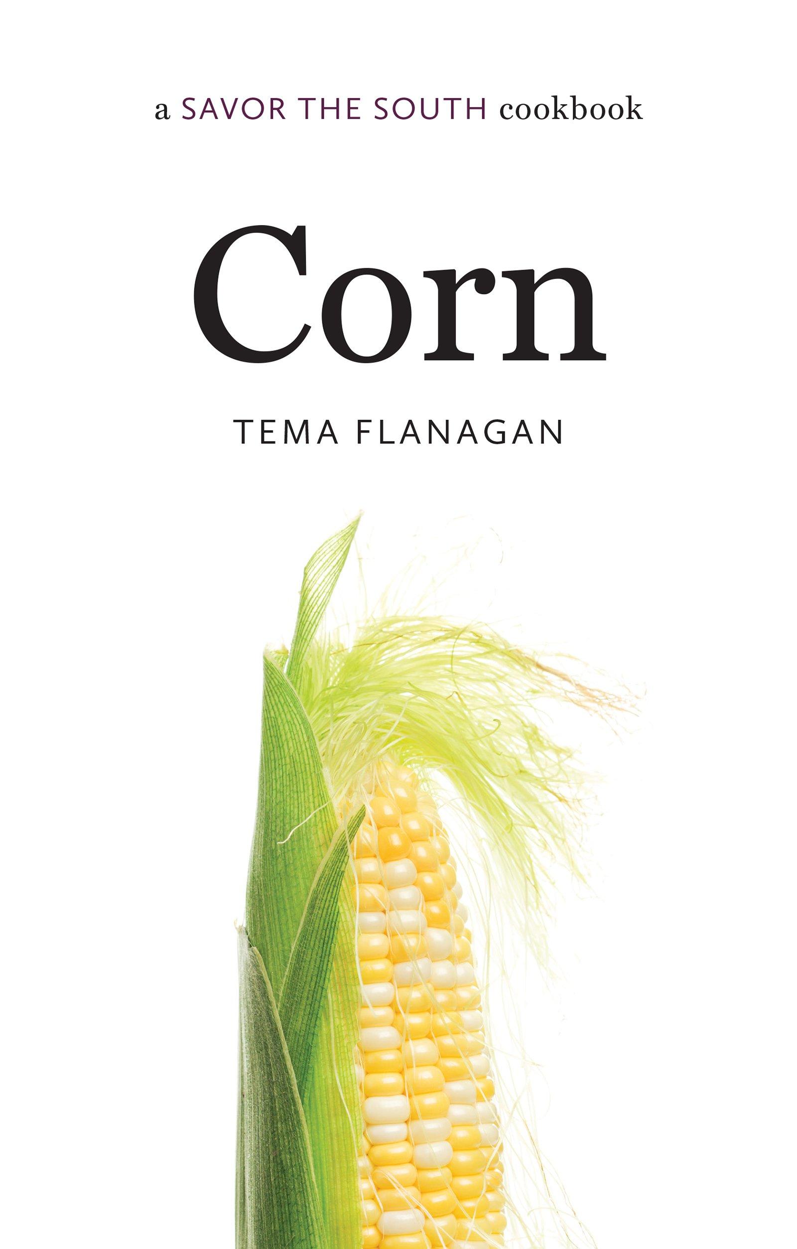 Corn: a Savor the South® cookbook (Savor the South Cookbooks) PDF