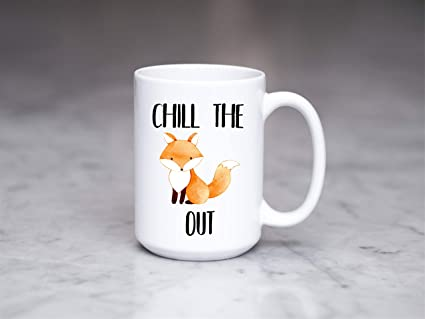 Amazon Chill The Fox Out Mug Funny Fck