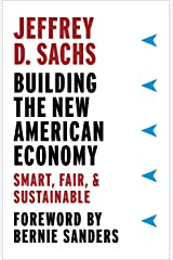 Building the New American Economy: Smart, Fair, & Sustainable Kindle Edition