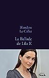 La ballade de Lila K (La Bleue)