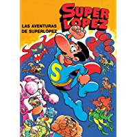 Superlópez. Las aventuras de Superlópez