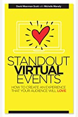 Standout Virtual Events: How to create an experience that your audience will love Kindle Edition