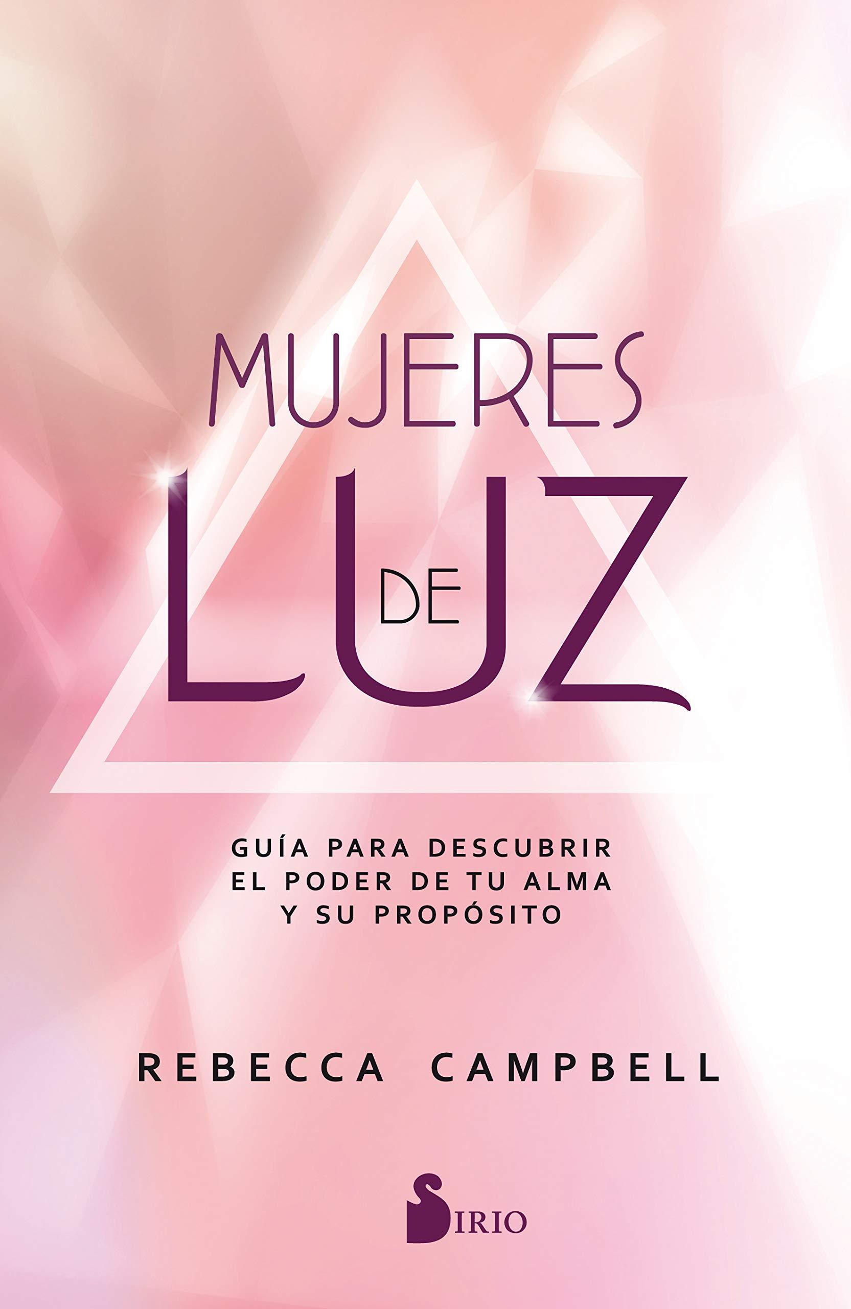 Mujeres de luz  Amazon.es  REBECCA CAMPBELL  Libros 45591e310cd0