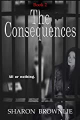 Betrayal: The Consequences Kindle Edition
