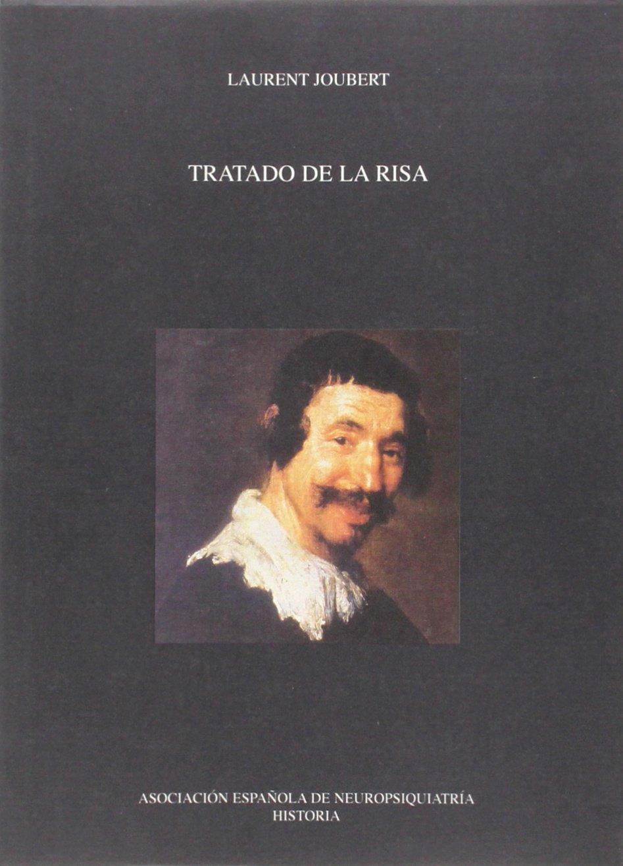 Tratado de la risa: Amazon.es: Joubert, Laurent, Mateo Ballorca ...