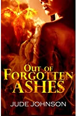 Out Of Forgotten Ashes (Dragon And Hawk) (Volume 2) Paperback