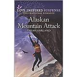 Alaskan Mountain Attack (Love Inspired Suspense)