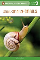 Snail-Snaily-Snails (Penguin Young Readers Level