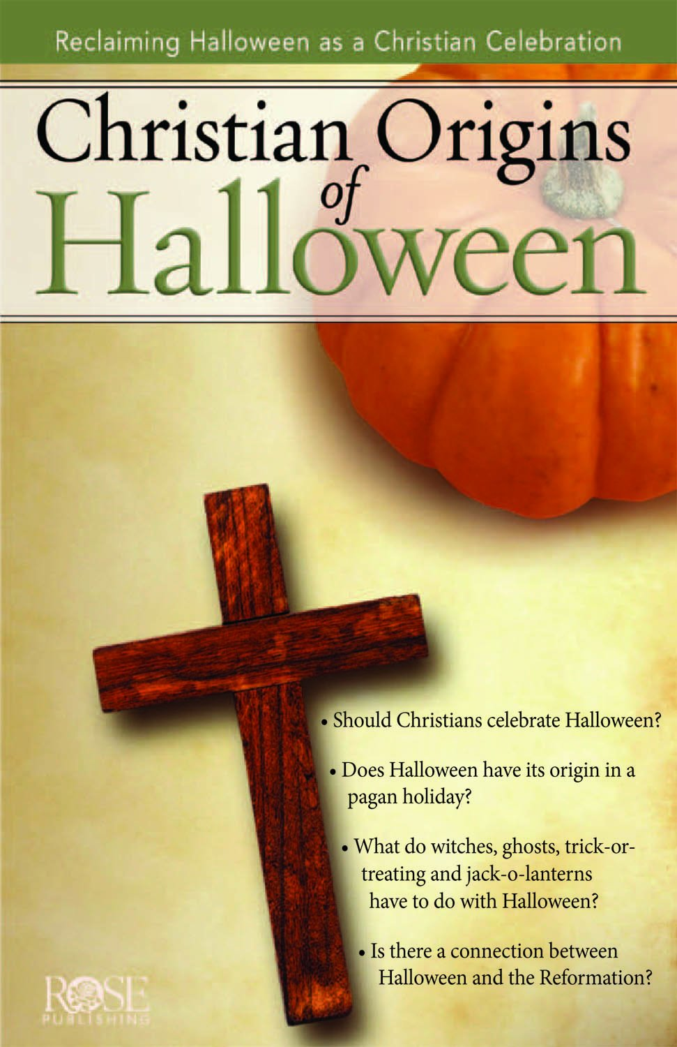 Christian Origins of Halloween pamphlet: Angie Mosteller MA, Rose ...