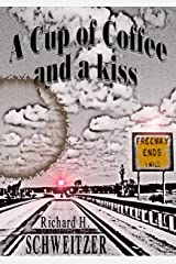 A Cup of Coffee and a Kiss Kindle Edition