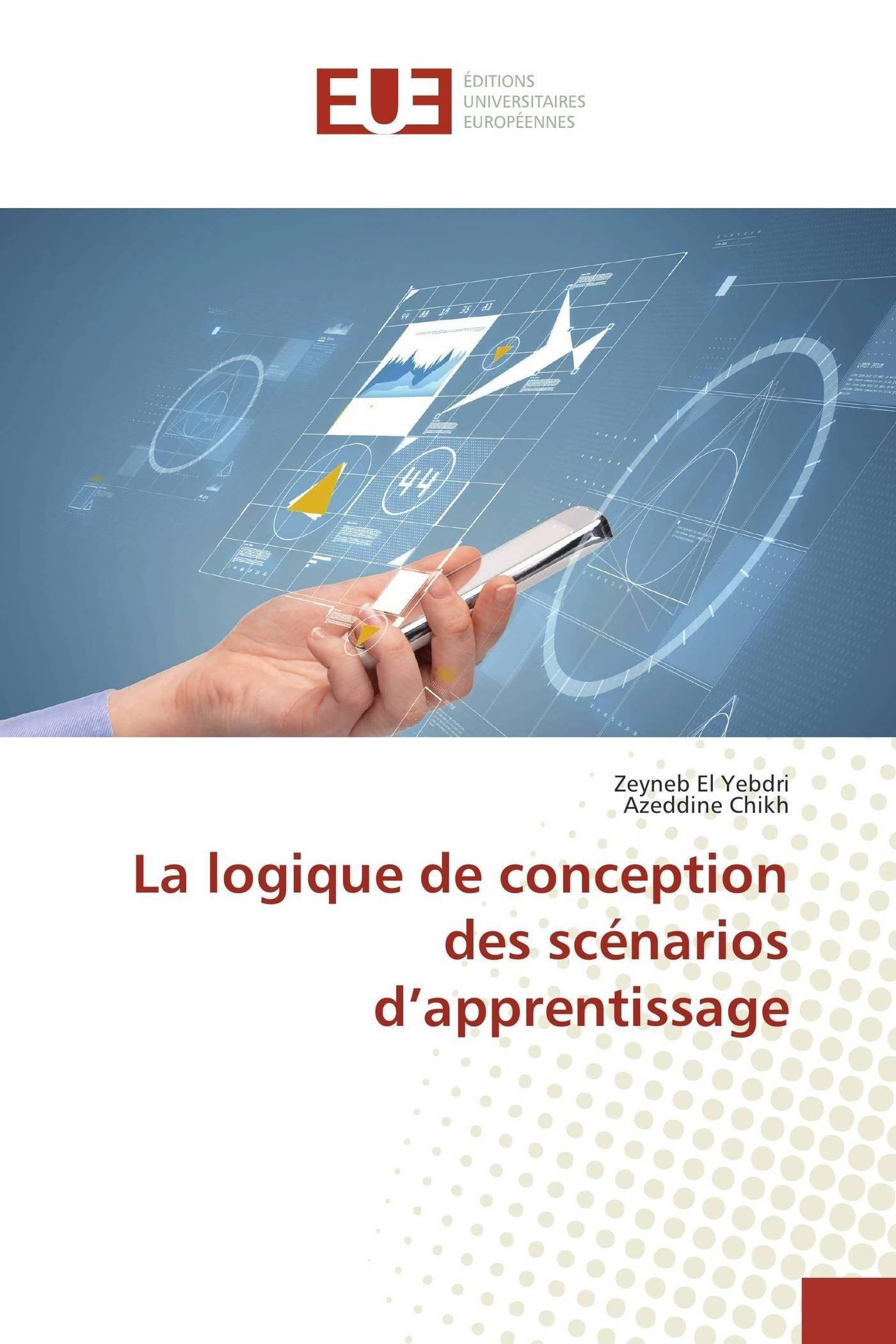 La logique de conception des scénarios d'apprentissage (Omn.Univ.Europ.) (French Edition) PDF