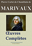 Marivaux: Oeuvres complètes - Les 39 pièces et plus - Nouvelle édition annotée et illustrée - Arvensa Editions