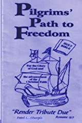 Pilgrim's Path To Freedom (Render Tribute Due Book 1) Kindle Edition