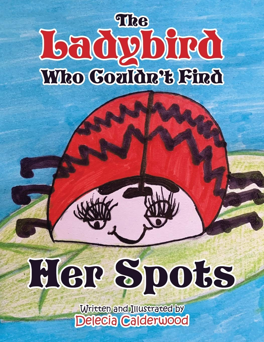 The Ladybird Who Couldn't Find Her Spots