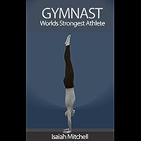 Gymnast. Worlds Strongest Athlete. BOOK 2: Rings Skills (English Edition)