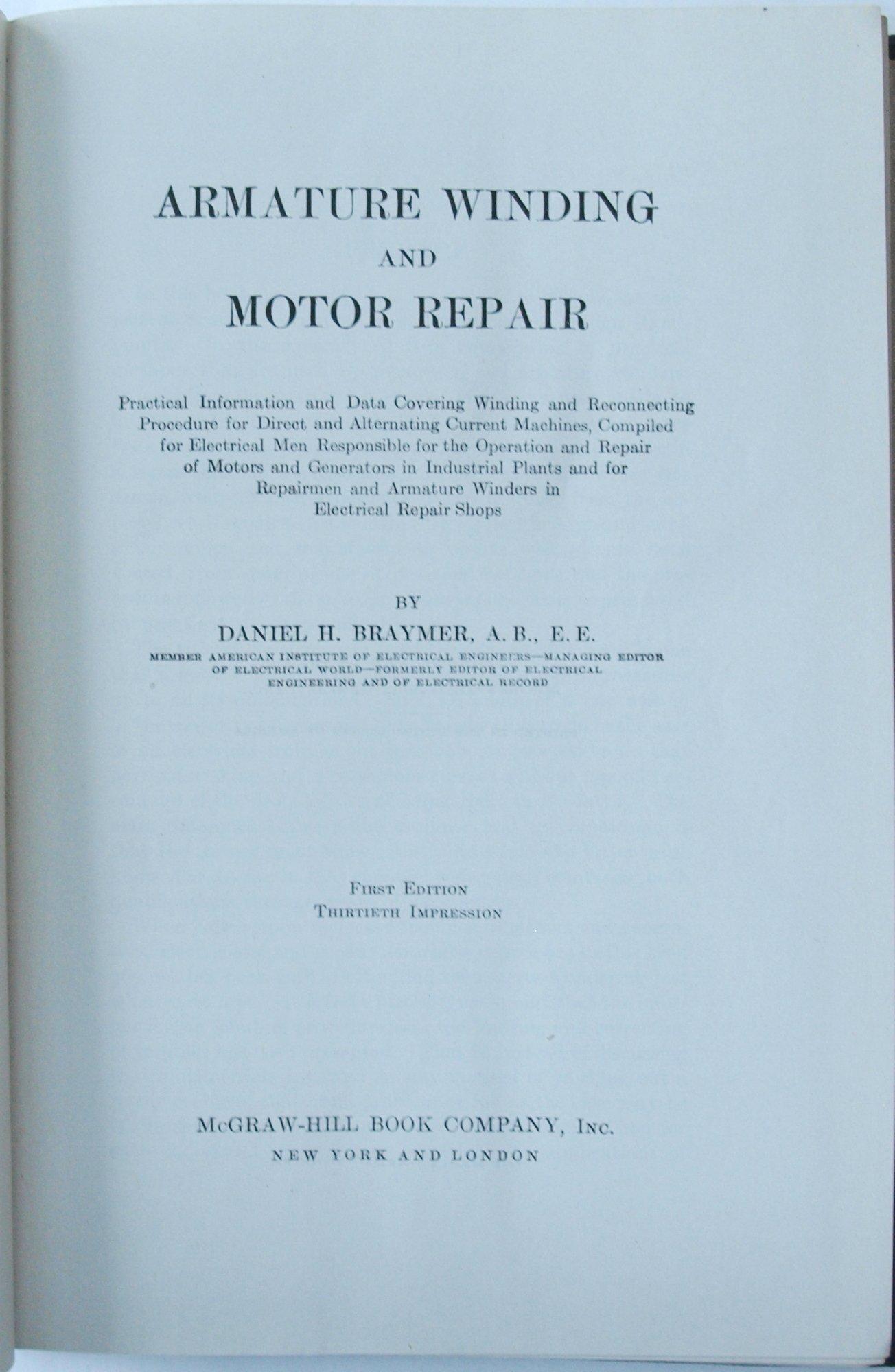 Armature Winding and Motor Repair: Daniel H. Braymer: Amazon.com: Books