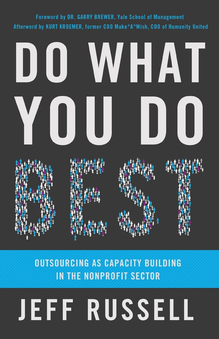 Do What You Do Best: Outsourcing as Capacity Building in the Nonprofit Sector by Brand: Russell Media (Image #1)
