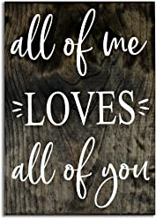 eThought Inspirational Sign - All of Me Loves All of You - Made in The USA - 11.25 x16 inches