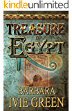 Treasure of Egypt: Action adventure - Romantic comedy (Treasure of the Ancients series Book 1)