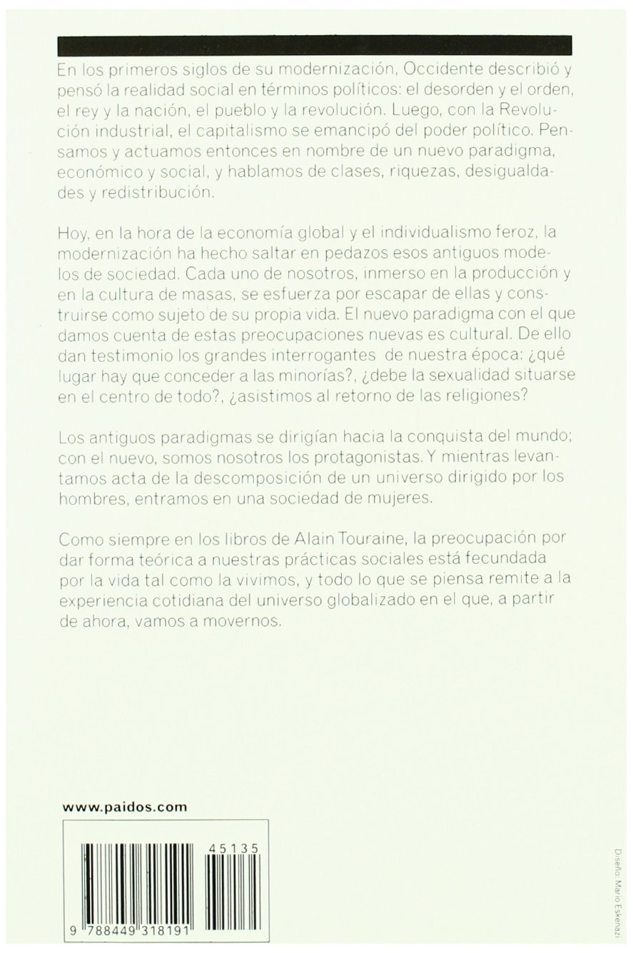 Un nuevo paradigma / A New Paradigm: Para comprender el mundo de hoy / To Understand todays World (Paidos estado y sociedad / State and Society) (Spanish ...