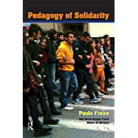 Pedagogy of Solidarity (Qualitative Inquiry and Social Justice Book 4)