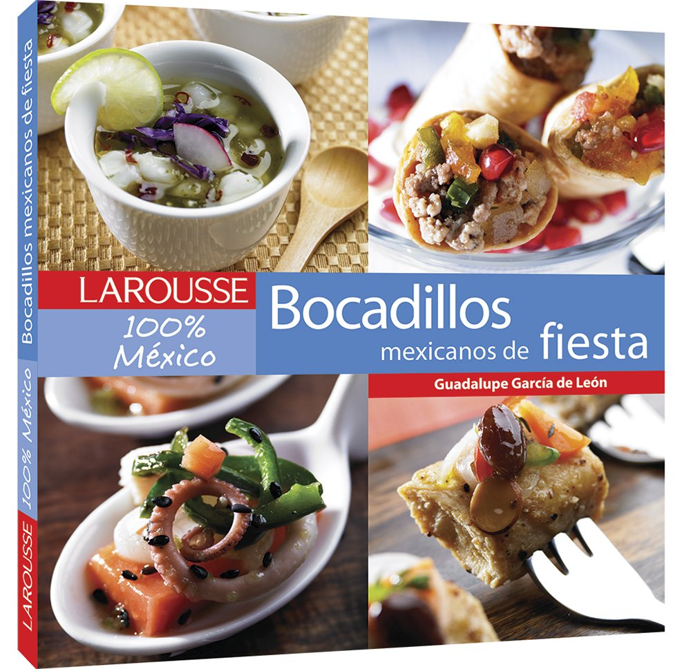 Bocadillos de fiesta Mexicanos (Spanish Edition): Editors of Larousse (Mexico): 9789702222101: Amazon.com: Books