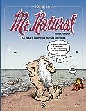Mr. Natural. Vai Para o Hospício e Outras Histórias