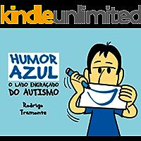 Humor Azul: O Lado Engraçado do Autismo