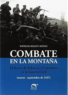 Juanin Y Bedoya, Los Ultimos Guerrilleros: Amazon.es ...