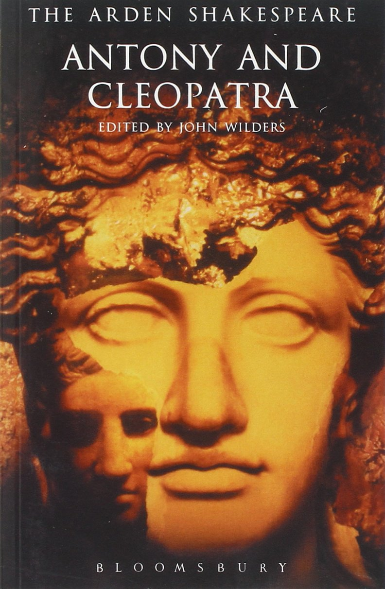 amazon com antony and cleopatra arden shakespeare third series amazon com antony and cleopatra arden shakespeare third series 9781904271017 william shakespeare john wilders books
