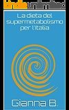 La dieta del supermetabolismo per l'Italia