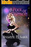 Pool of Crimson (A Blushing Death Novel Book 1)