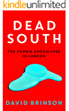 Dead South: The Zombie Apocalypse in London