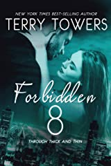 Forbidden 8: Through Thick and Thin Kindle Edition