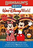 Birnbaum's 2017 Walt Disney World: The Official Guide (Birnbaum Guides)