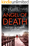 Angel of Death: An edge-of-your-seat suspense thriller with an incredibly heart-breaking finale (The Missing Ones Book 1)