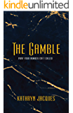 The Gamble (The Gamble Series Book 1)