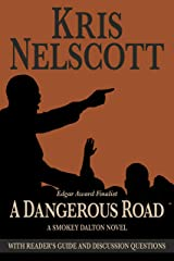 A Dangerous Road: With Reader's Guide and Discussion Questions: A Smokey Dalton Novel Kindle Edition