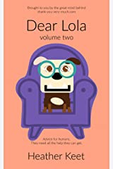 Dear Lola: volume two Kindle Edition