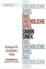 Das unendliche Spiel: Strategien für dauerhaften Erfolg (German Edition) Kindle Edition
