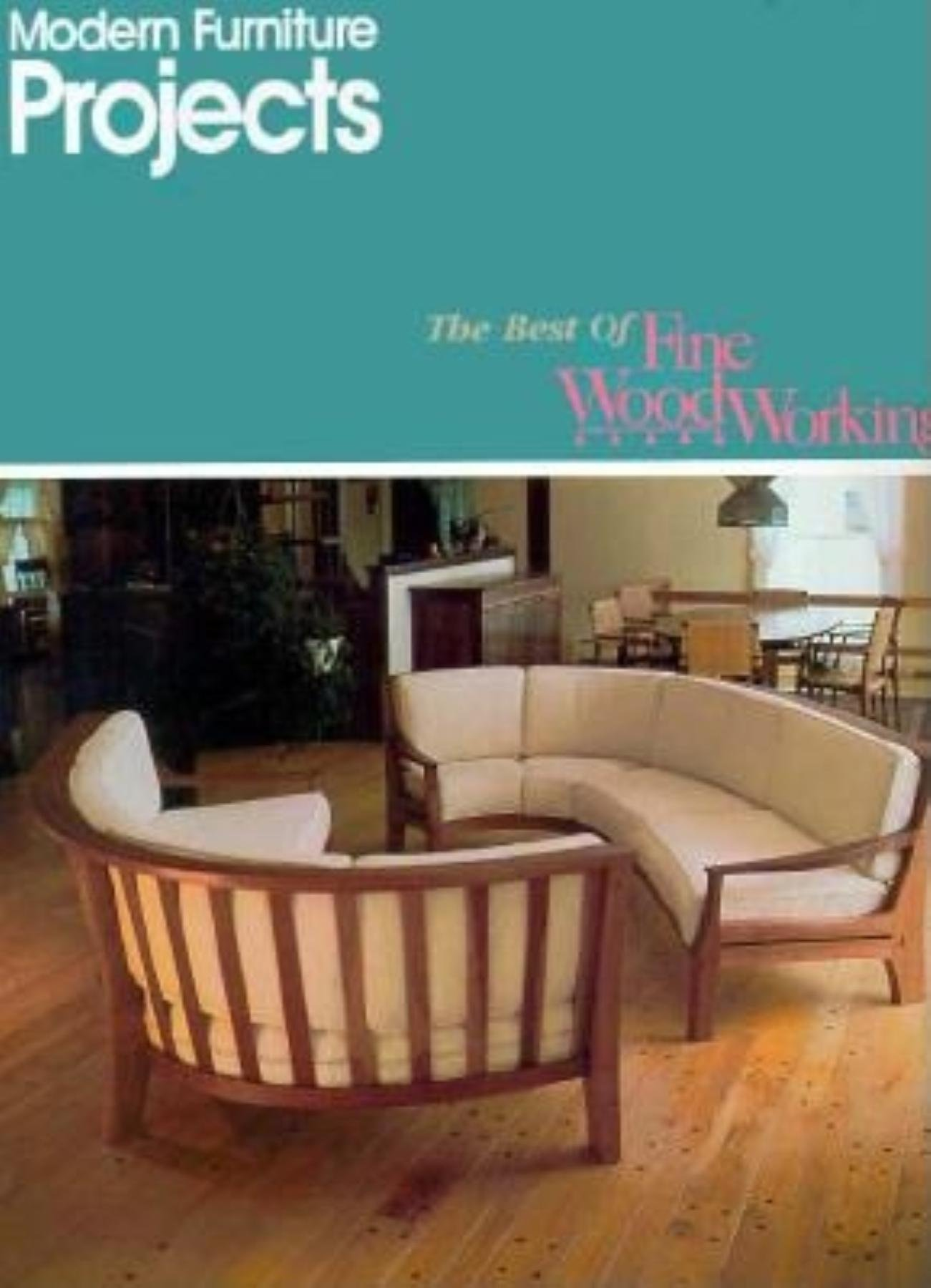 Modern furniture projects best of fine woodworking paperback april 1 1991