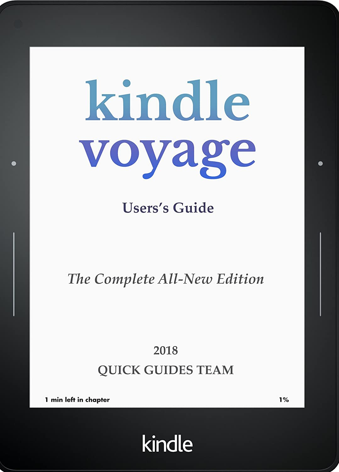 KINDLE VOYAGE USERS GUIDE: THE COMPLETE ALL-NEW EDITION: The ...