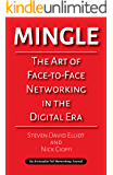 Mingle: The Art of Face-to-Face Networking in the Digital Era