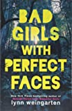 Bad Girls with Perfect Faces