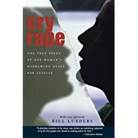 Image for Cry Rape: The True Story of One Woman's Harrowing Quest for Justice
