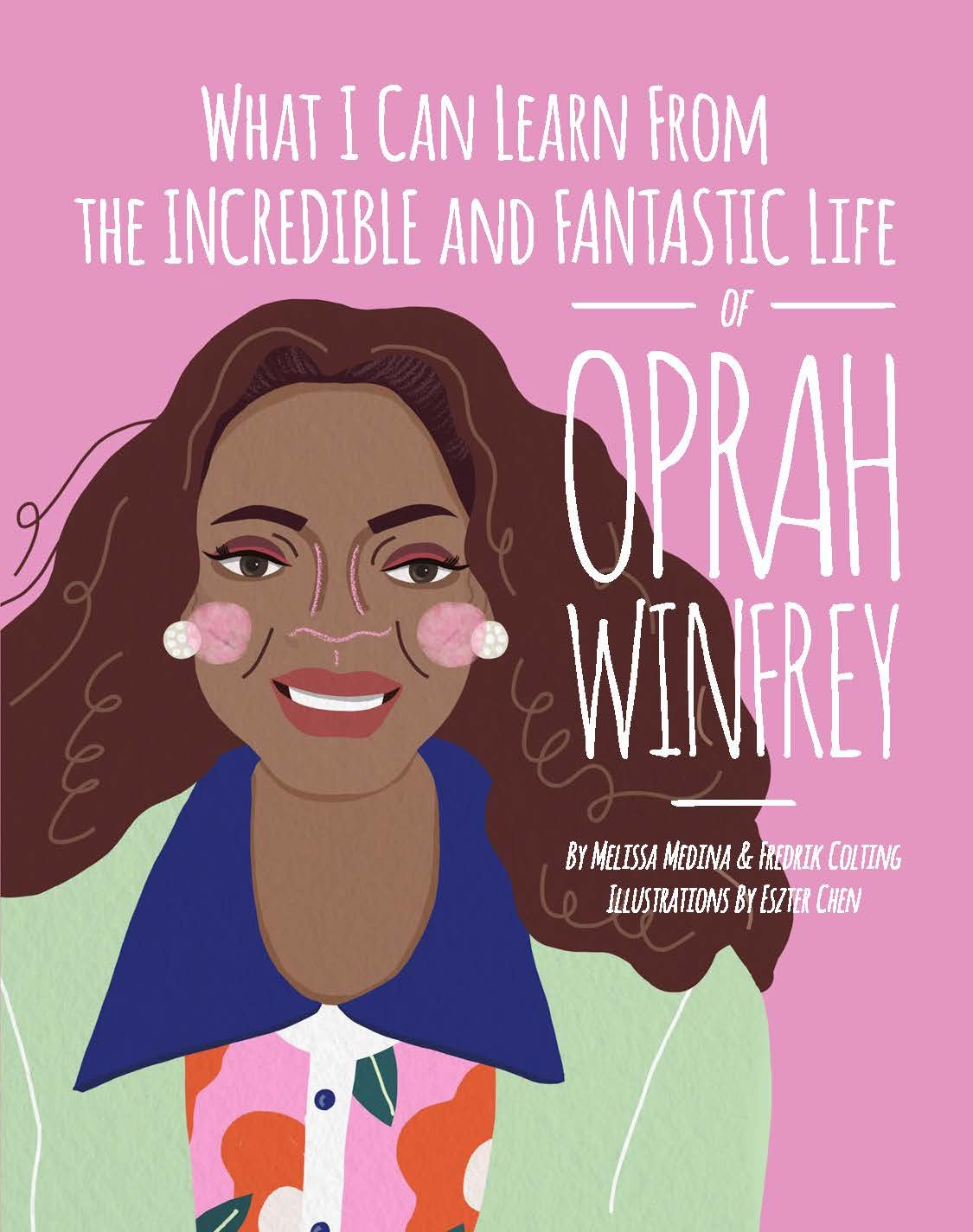What I Can Learn from the Incredible and Fantastic Life of Oprah Winfrey