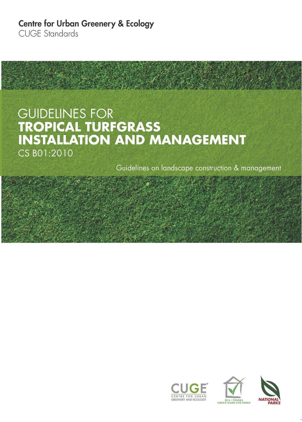 CSB01:2010 Guidelines for Tropical Turfgrass Installation ...